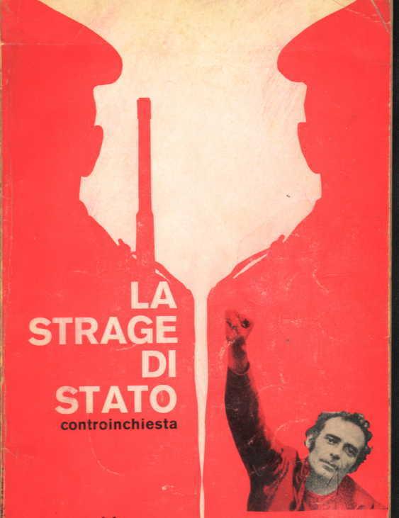 伝説のLa strage di Stato 写真は当初犯人と目されたアナーキスト、ヴァルプレーダ